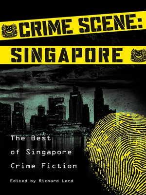 cover image of Crime Scene: Singapore